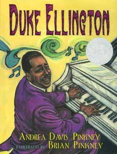 Duke Ellington: The Piano Prince and His Orchestra, 1999 Honor | Association for Library Service to Children (ALSC)