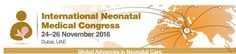The International Neonatal Medical Congress 24-26 Nov 2016   Al Murooj Rotana Hotel, Dubai, UAE THE EVENT WILL BRING TOGETHER NEONATOLOGISTS, NEONATAL NUTRITIONISTS, MIDWIVES AND ALL THE EMINENT RESEARCHERS AND EXPERTS IN THE FIELD OF NEONATAL AND PERINATAL MEDICINE TO EXPLORE THE ADVANCEMENTS IN NEONATOLOGY THE CONGRESS WILL FEATURE INTERACTIVE CASE-STUDIES, PANEL DISCUSSIONS, EDUCATIONAL WORKSHOPS, NETWORKING SESSIONS AND PLATFORM PRESENTATIONS
