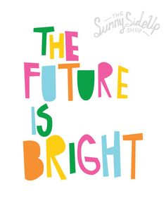 the future is bright print poster art wall hanging decor on Etsy, $15.00