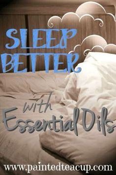 Having difficulty getting a good nights sleep? See which essential oils help with sleeping