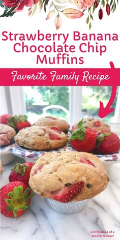 Strawberry banana chocolate chip muffins- Our family's favorite and most requested muffins. Filled with fresh fruit and low in sugar. Easy and family friendly. #Muffins #Strawberries #Banana #BananaMuffins #ChocolateChips #HealthyBaking #FamilyFriendly #ValentinesDay #MothersDay #MeatlessMonday
