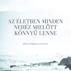 Nehézségek vállalása árán lehetelőbbre jutni, ez is egy tanulási folyamat. Photo Quotes, Picture Quotes, Dont Break My Heart, Motivational Quotes, Inspirational Quotes, Biker Quotes, Life Motto, Positive Life, Powerful Words