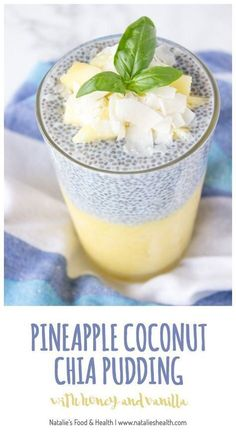 Chia seeds are delicious and oh-so healthy. Throw some in your morning routine asap! Enjoy these 50 creative chia seed recipes! Pineapple Coconut Chia Pudding Refreshing and rich in tropical fla… Healthy Treats, Healthy Drinks, Healthy Recipes, Nutrition Drinks, Pineapple Recipes Healthy, Healthy Foods, Healthy Lunches, Child Nutrition, Diet Foods