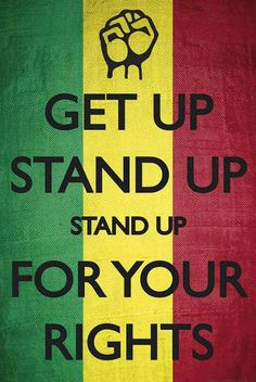 A great poster with an inspiring Bob Marley lyric - Get Up Stand Up for Your Rights! A powerful message for tumultuous times. Check out the rest of our excellent selection of Bob Marley posters! Need Poster Mounts. Reggae Rasta, Rasta Art, Reggae Music, Bob Marley Lyrics, Bob Marley Quotes, Pranayama, Bruce Lee, Arte Bob Marley, Images Bible