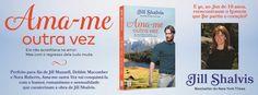 Sinfonia dos Livros: Novidade TopSeller | Ama-me Outra Vez | Jill Shalv...