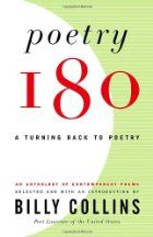 Poetry 180 : a turning back to poetry  https://catalog.vsc.edu/cscfind/Record/532045