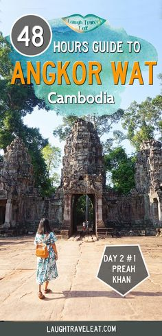Angkor Wat is one of the most popular destination in the world. Here's everything you need to do for visiting Angkor in 48 hours. Travel in Asia.