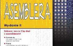 Chcesz przeczytać coś ciekawego? Ebook Praktyczny kurs asemblera. Wydanie II #Asembler