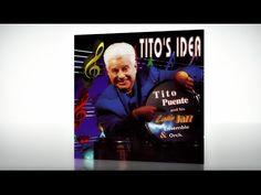 Tito Puente feat: Tito Puente & His Latin Jazz Ensemble & Orchestra 1995...