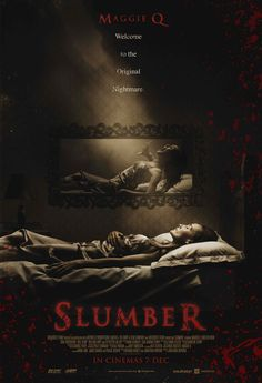 Slumber is a 2017 American-British supernatural horror-thriller film directed by Jonathan Hopkins and co-written by Richard Hobley and Hopkins. Best Horror Movies, Scary Movies, Hd Movies, Movies To Watch, Movies Free, Ghost Movies, E Online, Online Gratis, Movies Online