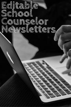72 pages of Editable School Counselor Newsletters -- to email, print, or send home all year long!