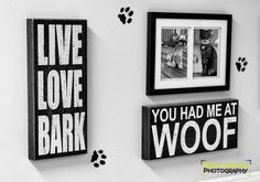 Live Love Bark - You had me at WOOF