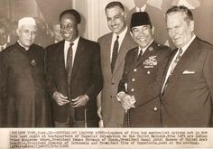 Leaders of the Non-Aligned Movement : Nehru,Nkrumah, Nasser, Sukarno, and Tito.