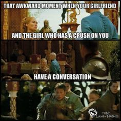 Game of Thrones funny meme.That awkward moment ...