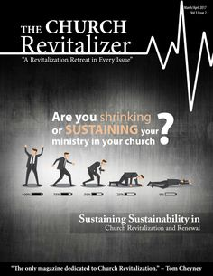 Keys to Pastoral Sustainability, Pg 60, Bly Glenn C. Stewart... The Church Revitalizer Magazine August March - April 2017 #pastors #ministry