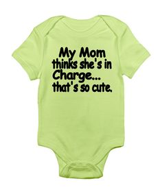 Kiwi 'My Mom Thinks She's In Charge' Bodysuit - LOL