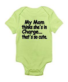 Kiwi 'My Mom Thinks She's In Charge' Bodysuit - LOL