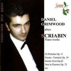 Scriabin: Piano Works de Daniel Grimwood