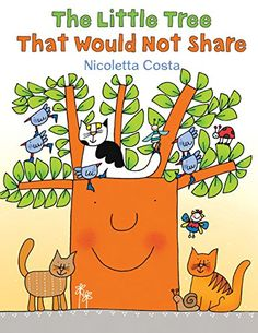The Little Tree That Would Not Share by Nicoletta Costa http://www.amazon.com/dp/0823435490/ref=cm_sw_r_pi_dp_rDE6wb13ATGJD