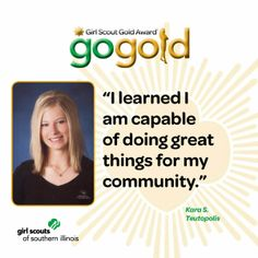 Kara S. from Teutopolis earned the Girl Scout Gold Award by organizing a tree planting project in her hometown.