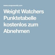 Weight Watchers Punktetabelle kostenlos zum Abnehmen – Low Carb – – Keep up with the times. Losing Weight Tips, Weight Loss Tips, Loose Weight, How To Lose Weight Fast, Wait Watchers, Points Weight Watchers, Fitness Tips, Health Fitness, Fitness Plan