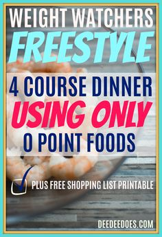 Since our anniversary is coming up next month, I want to cook dinner for us and another couple instead of going out. Since my husband & I are doing so well on Weight Watchers Freestyle, I know I can pull off a Weight Watchers Freestyle 4 Course Meal Plan Using 0 Point Foods. Read on to see what I came up with to serve.