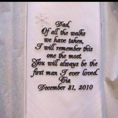 Love this and wish my Daddy was here to get this special hankie on my wedding day.