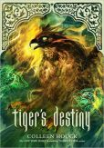 Tigers Destiny (Book 4 in the Tigers Curse Series)
