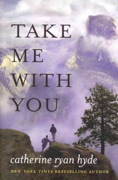 Take me with you by Catherine Ryan Hyde.  Click the cover image to check out or request the literary fiction kindle.