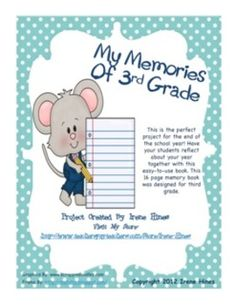 Third Grade Printable Memory Book for the end of the school year. This is a nine page document. When cut in half the memory book is 16 pages. P...