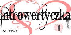 """Nowe logo bloga """"Introwertyczka w sieci"""""""