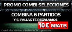 el forero jrvm y todos los bonos de deportes: suertia promocion 10 euros combi selecciones 6-8 o...