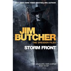 Storm Front - The Dresden Files Book One : Jim Butcher