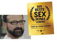 Prof. Dr. Frank Sommer, Sexualmediziner an der Universitätsklinik Hamburg‐Eppendorf, hat eine wissenschaftlich fundierte Anleitung für erfüllten Sex geschrieben.