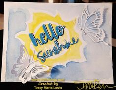 Hello Sunshine With Butterflies Card | Tracy Marie Lewis | www.stuffnthingz.com