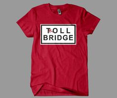 Troll Bridge T-Shirt – Once Upon a Time Storybrooke Toll Bridge Shirt ***want***