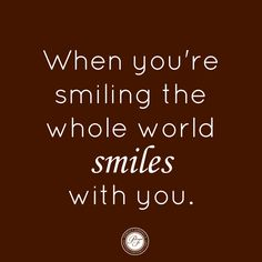 Smile! #quote #inspired