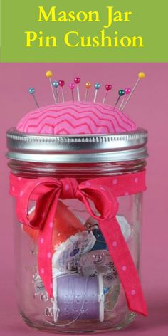 Cute pin cushion with storage made from a Mason Jar