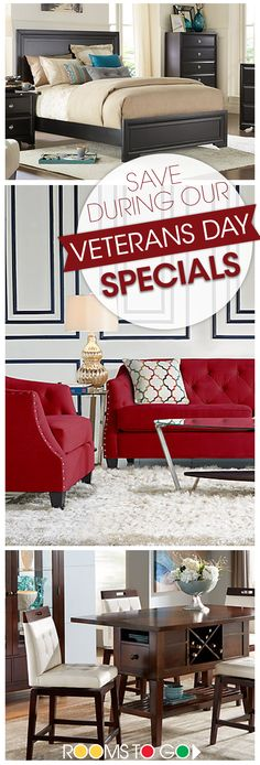 Visit Rooms To Go now during our Veterans Day Specials, and save on our amazing collections of living rooms, dining rooms and bedrooms. Specials valid through Veterans Day weekend. Shop now!