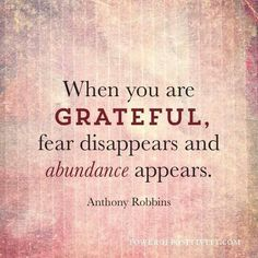 Live abundantly even if you think you don't have it, as long as you have love and thankfulness in your heart.. The power of abundance will overflow.