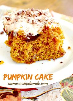Pumpkin Cake is what's on our table today. It's moist, full of flavor and absolutely delicious! Great welcome for fall and making memories around the table.: Pumpkin Cake is what's on our table today. It's moist, full of flavor and absolutely delicious! Great welcome for fall and making memories around the table.
