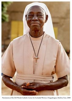 """In Burkina Faso, if a woman is accused of witchcraft she's chased out of her home and her village. If she is not lucky enough to be cast out she could be killed.This nun has dedicated herself to taking care of these poor terrorized women. Faith In Humanity, Good People, Costume, Black History, Feminism, Amazing Women, Christianity, Beautiful People, Witchcraft"
