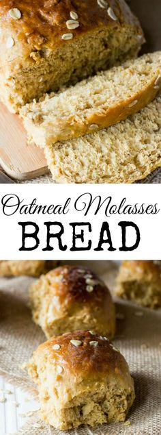 Sweet, soft and fluffy his Oatmeal Molasses Bread is a universal bread ...