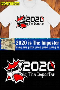2020 is The Imposter SVG cuttable file. Designed by DigiAndSVGDesigns4U. Compatible with all major cutting machines. 2020 Design, Design Bundles, Quotes, Mens Tops, T Shirt, Quotations, Supreme T Shirt, Tee Shirt, Quote