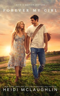 MOVIE RELEASE!!!!....Forever My Girl by Heidi McLaughlin