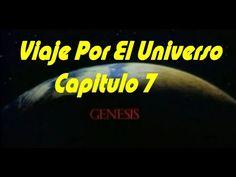 VIAJE POR EL UNIVERSO  - GENESIS  - CAPITULO 7 DOCUMENTAL DEL COSMOS