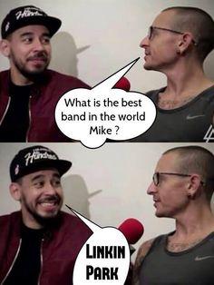 Good answer mike! Linkin Park