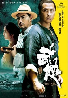 Wu Xia ~ In my personal opinion, it's Donnie Yen and Takeshi Kaneshiro in their best!