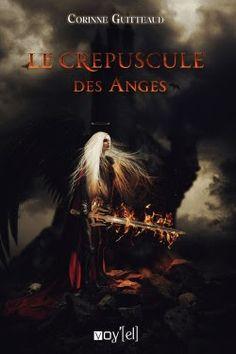 Les Reines de la Nuit: Le crépuscule des Anges de Corrine Guitteaud