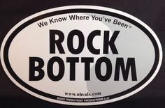 """Car Magnet Rock Bottom We Know Where You've BEEN Oval 6 75x4"""" Fresh Paint 